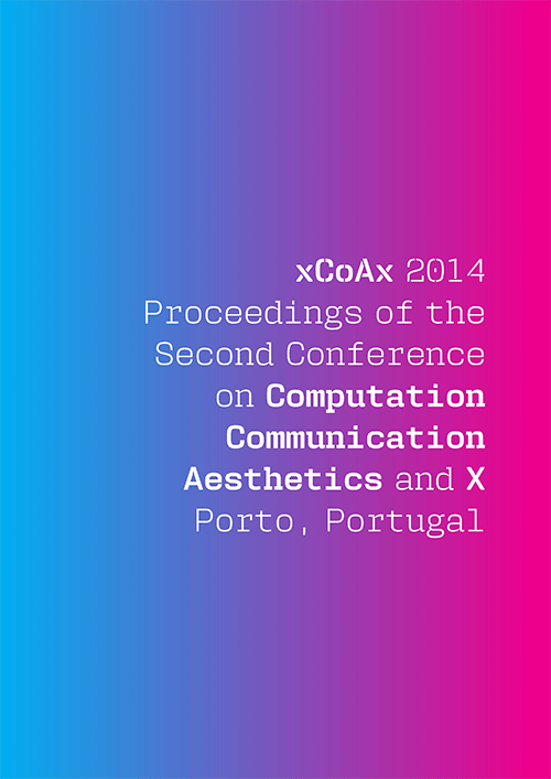 Proceedings of xCoAx 2014